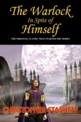 The Warlock in Spite of Himself ebook by Christopher Stasheff
