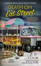 Death on Eat Street ebook by J. J. Cook