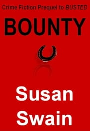 Bounty ebook by Susan Swain