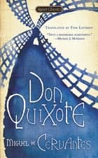 Don Quixote eBook by Miguel De Cervantes Saavedra, Tom Lathrop