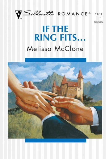 If The Ring Fits... (Mills & Boon Silhouette) ebook by Melissa McClone