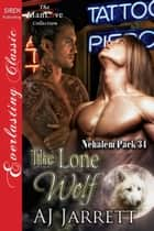 The Lone Wolf ebook by AJ Jarrett