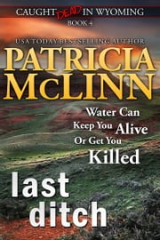 Last Ditch (Caught Dead in Wyoming) ebook by Patricia McLinn