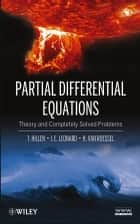 Partial Differential Equations ebook by Thomas Hillen,Henry van Roessel,I. E. Leonard