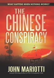The Chinese Conspiracy ebook by John Mariotti