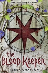The Blood Keeper ebook by Tessa Gratton