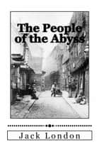 The People of the Abyss 電子書 by Jack London