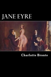 Jane Eyre - An Autobiography ebook by Charlotte Bronte