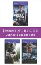 Harlequin Intrigue July 2018 - Box Set 1 of 2 - An Anthology 電子書 by Debra Webb, Angi Morgan, Lena Diaz