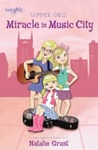 Miracle in Music City ebook by Natalie Grant