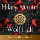 Wolf Hall audiobook by Hilary Mantel
