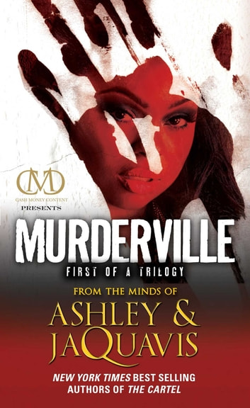 Murderville - First of a Trilogy ebook by Ashley Coleman,JaQuavis Coleman