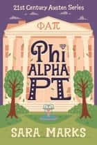 Phi Alpha Pi ebook by Sara Marks