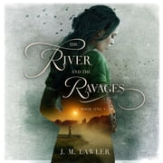 River and the Ravages, The audiobook by J M Lawler