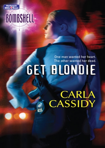 Get Blondie ebook by Carla Cassidy