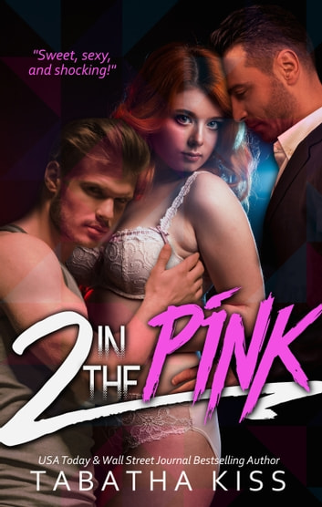2 in the PINK ebook by Tabatha Kiss