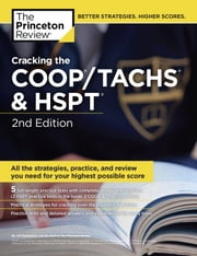 Cracking the COOP/TACHS & HSPT, 2nd Edition - Strategies & Prep for the Catholic High School Entrance Exams ebook by Princeton Review