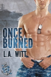 Once Burned ebook by L.A. Witt