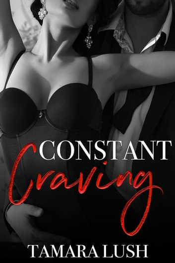 Constant Craving ebook by Tamara Lush