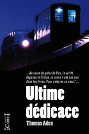 Ultime dédicace ebook by Thomas Aden