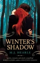 Winter's Shadow: A Winter Adams Novel 1 ebook by M.J. Hearle
