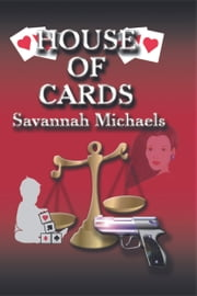 House of Cards ebook by Savannah Michaels