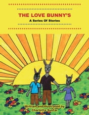 The Love Bunny's ebook by Charlotte Sustar
