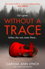 Without a Trace ebook by Carissa Ann Lynch