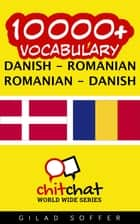 10000+ Vocabulary Danish - Romanian ebook by Gilad Soffer