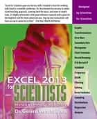 Excel 2013 for Scientists ebook by Dr. Gerard Verschuuren