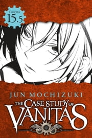 The Case Study of Vanitas, Chapter 15.5 ebook by Jun Mochizuki