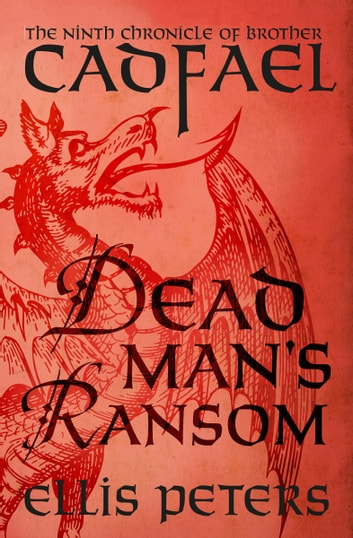 Dead Man's Ransom ebook by Ellis Peters