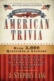 The Big Book of American Trivia ebook by J. Stephen Lang
