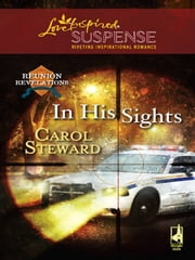 In His Sights ebook by Carol Steward