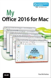My Office 2016 for Mac (includes Content Update Program) ebook by McFedries, Paul