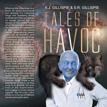 Tales of Havoc: Volume 1 audiobook by K.J & S.R Gillispie