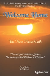 Welcome Home ebook by Steve Rother
