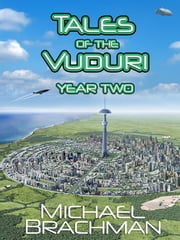 Tales of the Vuduri: Year Two ebook by Michael Brachman