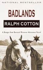 Badlands ebook by Ralph Cotton