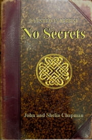 No Secrets: A Vested Interest 3 ebook by John Chapman, Shelia Chapman