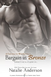 Bargain in Bronze: A Novella ebook by Natalie Anderson