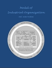 Model of Industrial Organization ebook by Md. Azim Ferdous