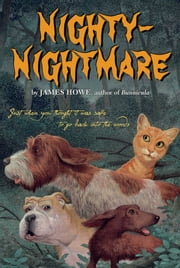 Nighty-Nightmare ebook by James Howe,Leslie Morrill