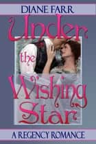 Under The Wishing Star ebook by Diane Farr