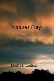 Natures Fury ebook by Michael Lodico
