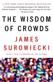 The Wisdom of Crowds ebook by Kobo.Web.Store.Products.Fields.ContributorFieldViewModel