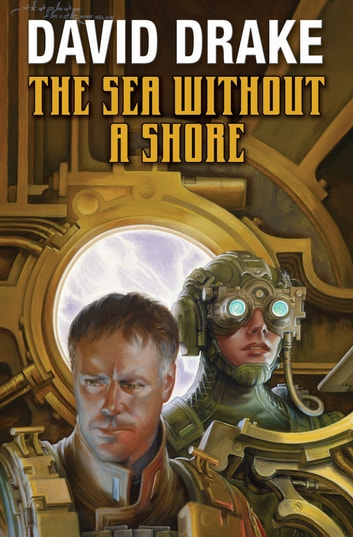 The Sea Without a Shore ebook by David Drake