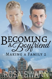 Becoming a Boyfriend ebook by Rosa Swann