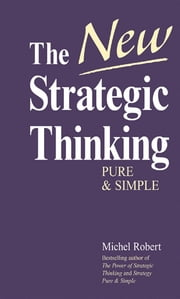 The New Strategic Thinking ebook by Michel Robert