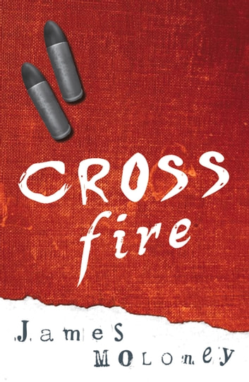Crossfire ebook by James Moloney